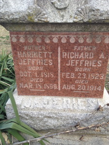 The grave marker for my 3rd great grandparents, R.A. and Harriett Jeffries