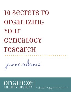 10 secrets to organizing your genealogy research