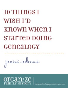 10 things I wish I'd known when I started doing genealogy